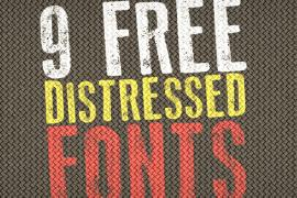9 Killer Distressed Fonts for Designers