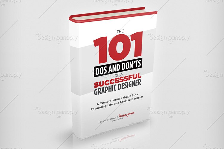 The 101 Dos and Don'ts of a Successful Graphic Designer