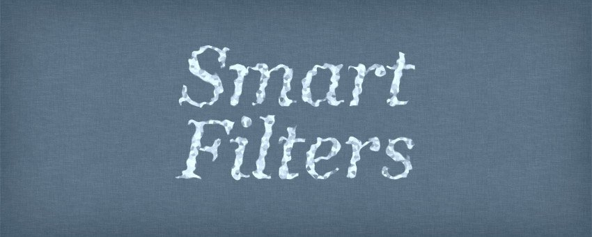 How to Apply Filters to a Text Layer Without Rasterizing it First in Photoshop