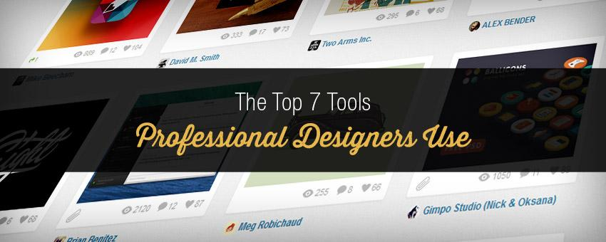 The Top 7 Tools Professionals Use to Create Eye-Popping Designs